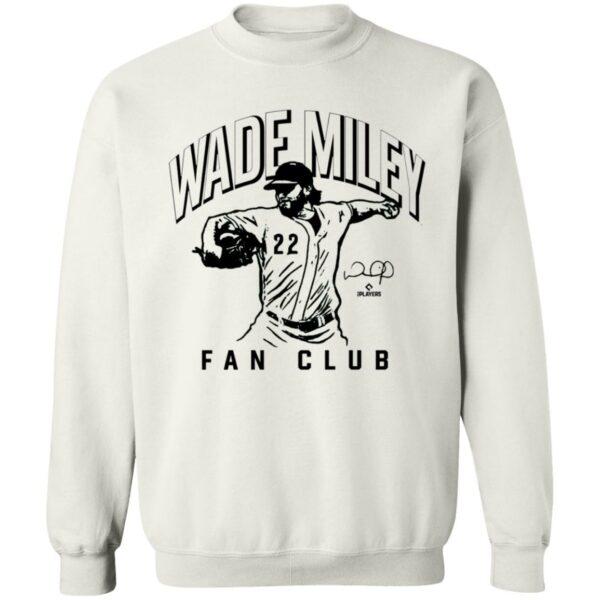 Join The Wade Miley Fan Club Shirt Wademileyfan Join The Wade Miley Fan Club Shirt Hoodie Sweatshirt